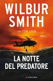 la notte del predatore di Wilbur Smith