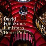 Il mistero Henri Pick di David Foenkinos