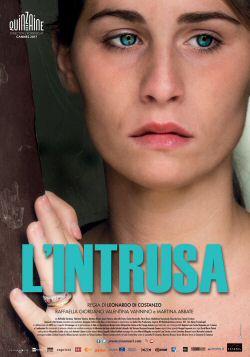 Ultimissimi film - L'intrusa