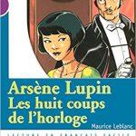 Arsène Lupin, les huit coups de l'horloge